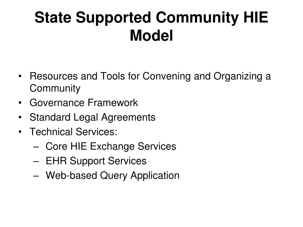 State Supported Community HIE Model