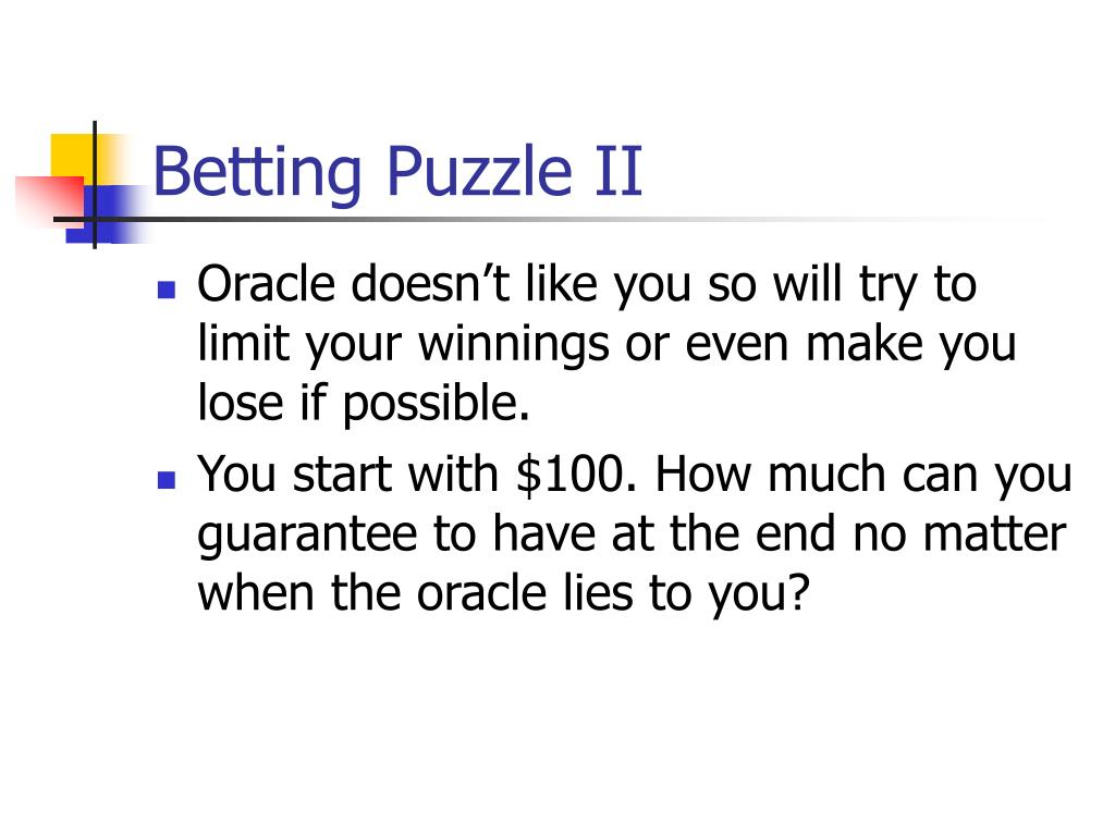 Betting Puzzle II