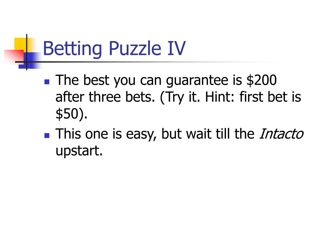 Betting Puzzle IV