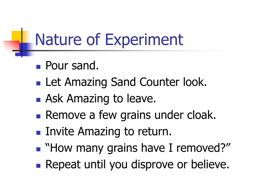 Nature of Experiment