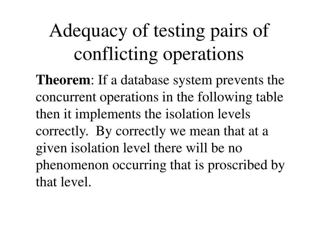 Adequacy of testing pairs of conflicting operations