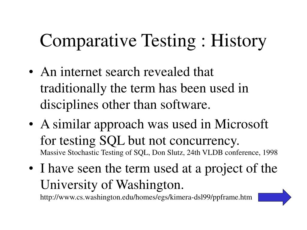 Comparative Testing : History