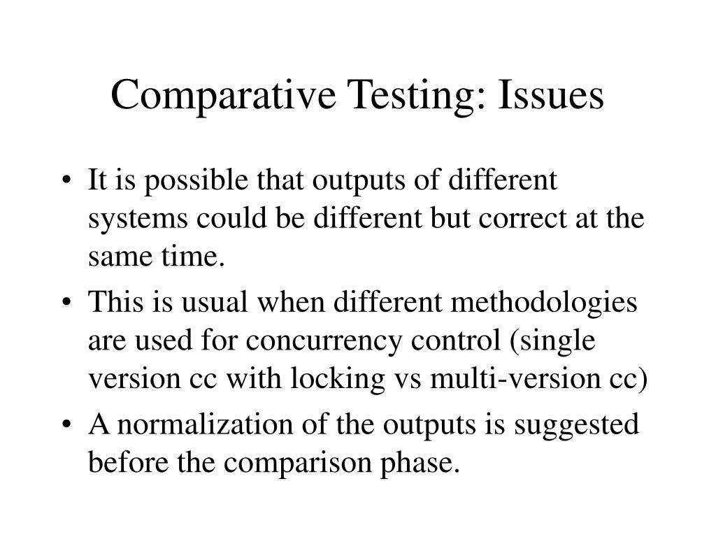 Comparative Testing: Issues