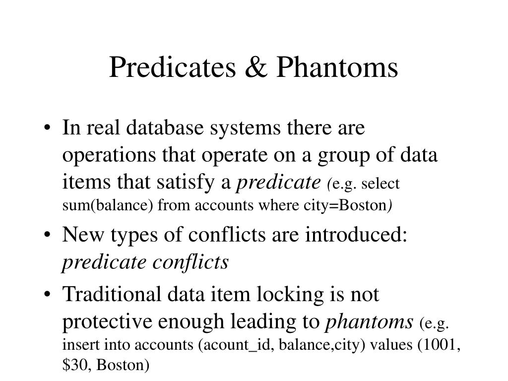 Predicates & Phantoms