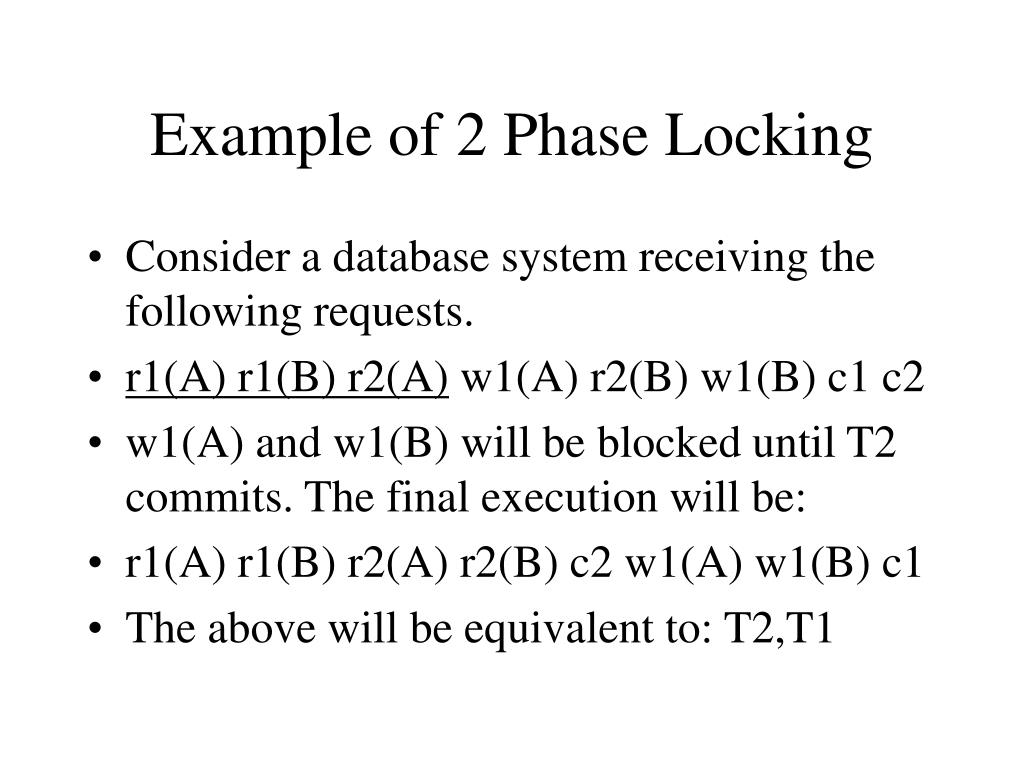 Example of 2 Phase Locking
