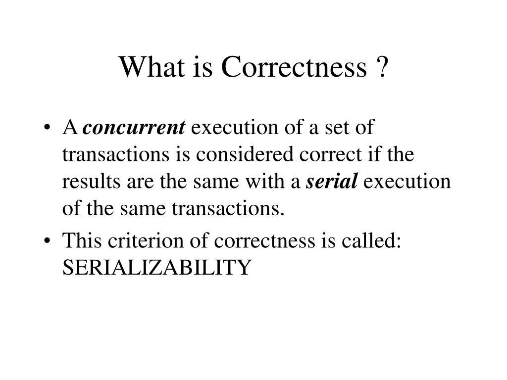 What is Correctness ?