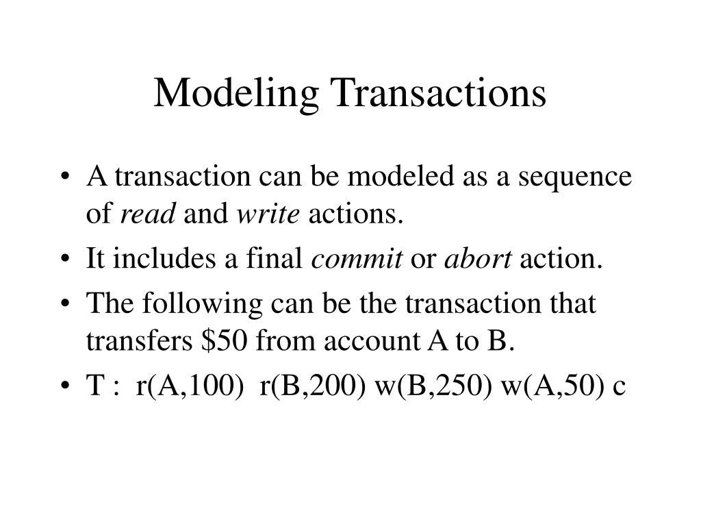 Modeling Transactions