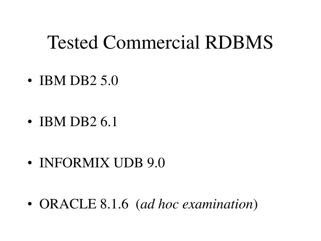 Tested Commercial RDBMS
