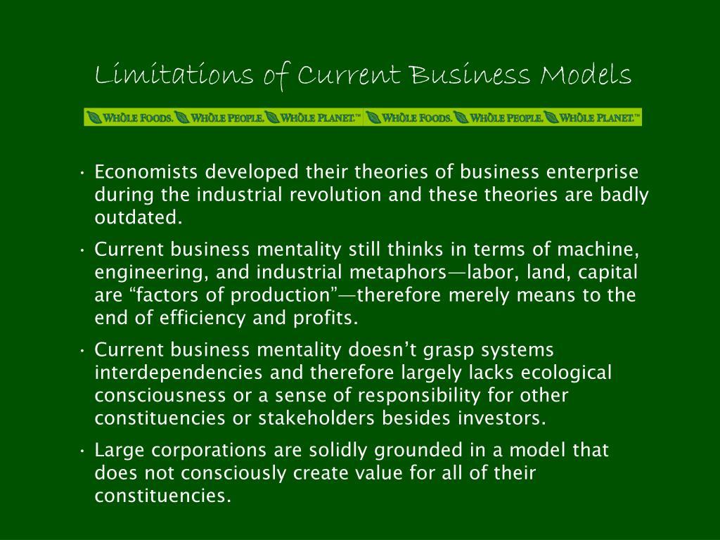 Limitations of Current Business Models