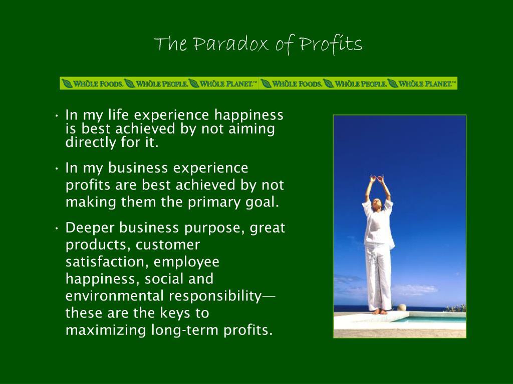 The Paradox of Profits