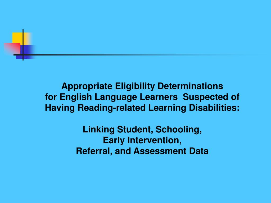 Appropriate Eligibility Determinations