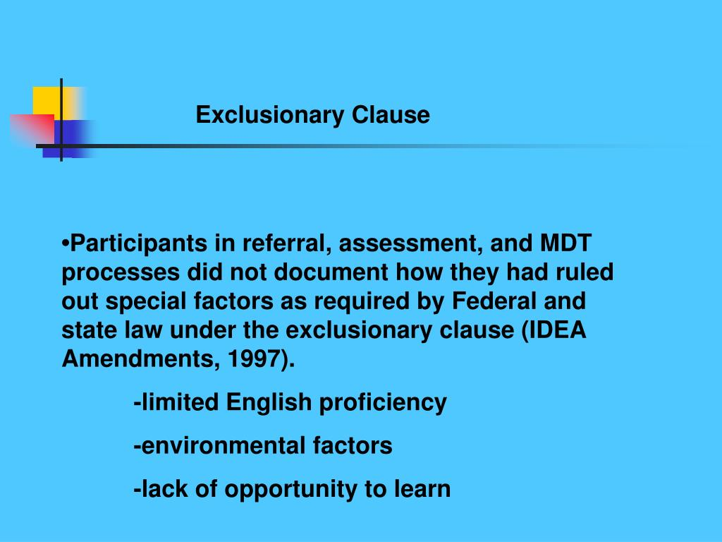 Exclusionary Clause