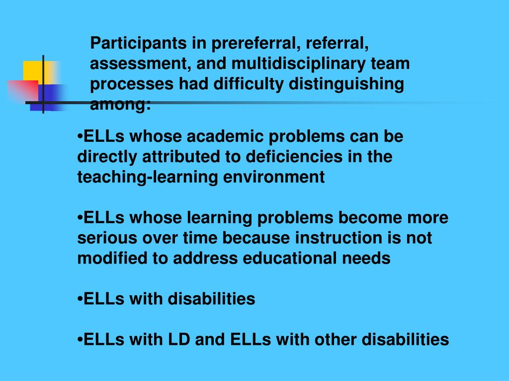 Participants in prereferral, referral, assessment, and multidisciplinary team processes had difficulty distinguishing among: