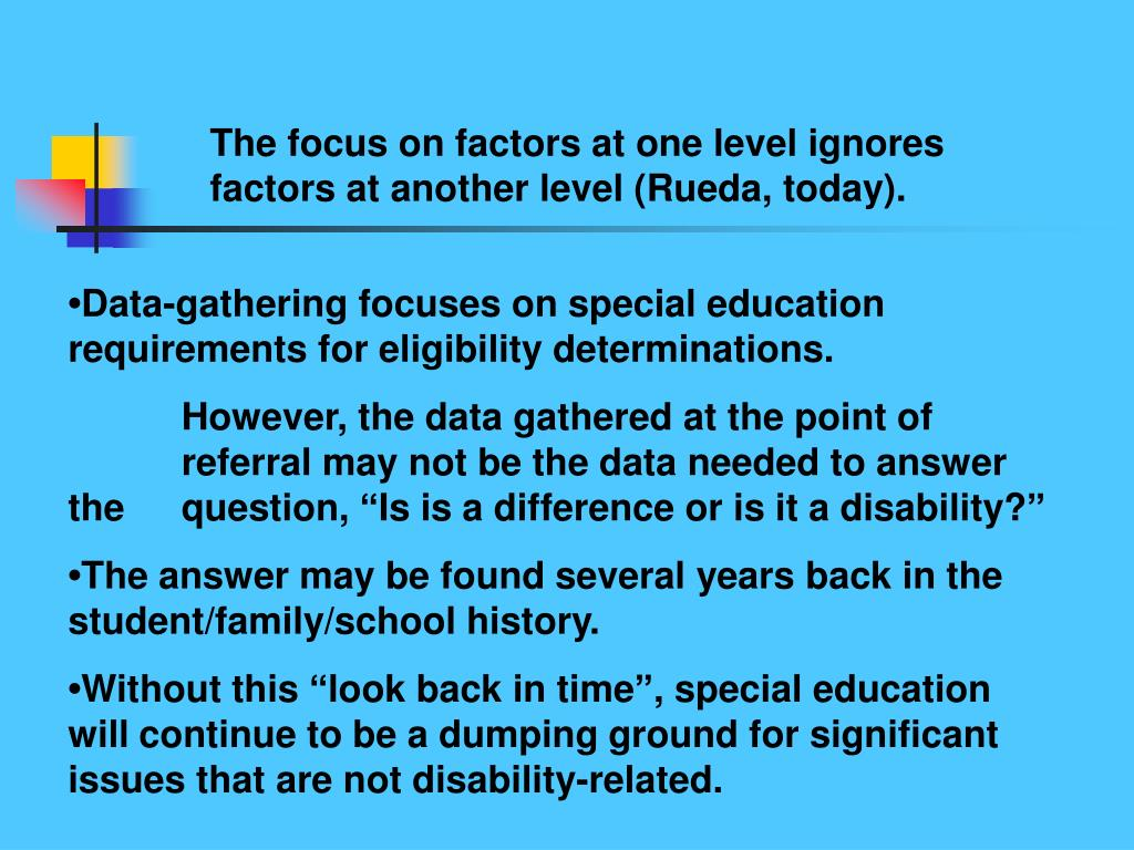 The focus on factors at one level ignores factors at another level (Rueda, today).