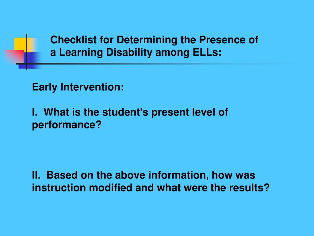 Checklist for Determining the Presence of a Learning Disability among ELLs: