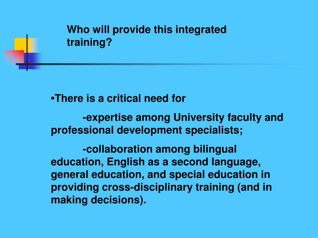 Who will provide this integrated  training?