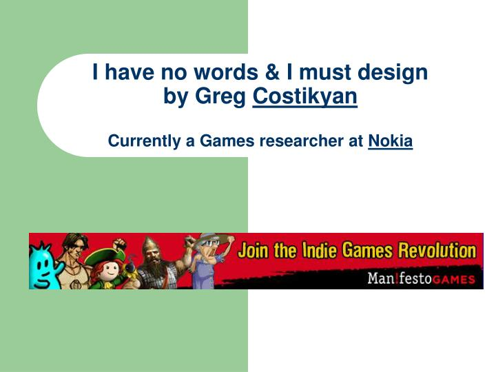 I have no words i must design by greg costikyan currently a games researcher at nokia l.jpg
