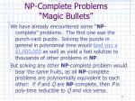 np complete problems magic bullets