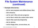 file system maintenance continued7