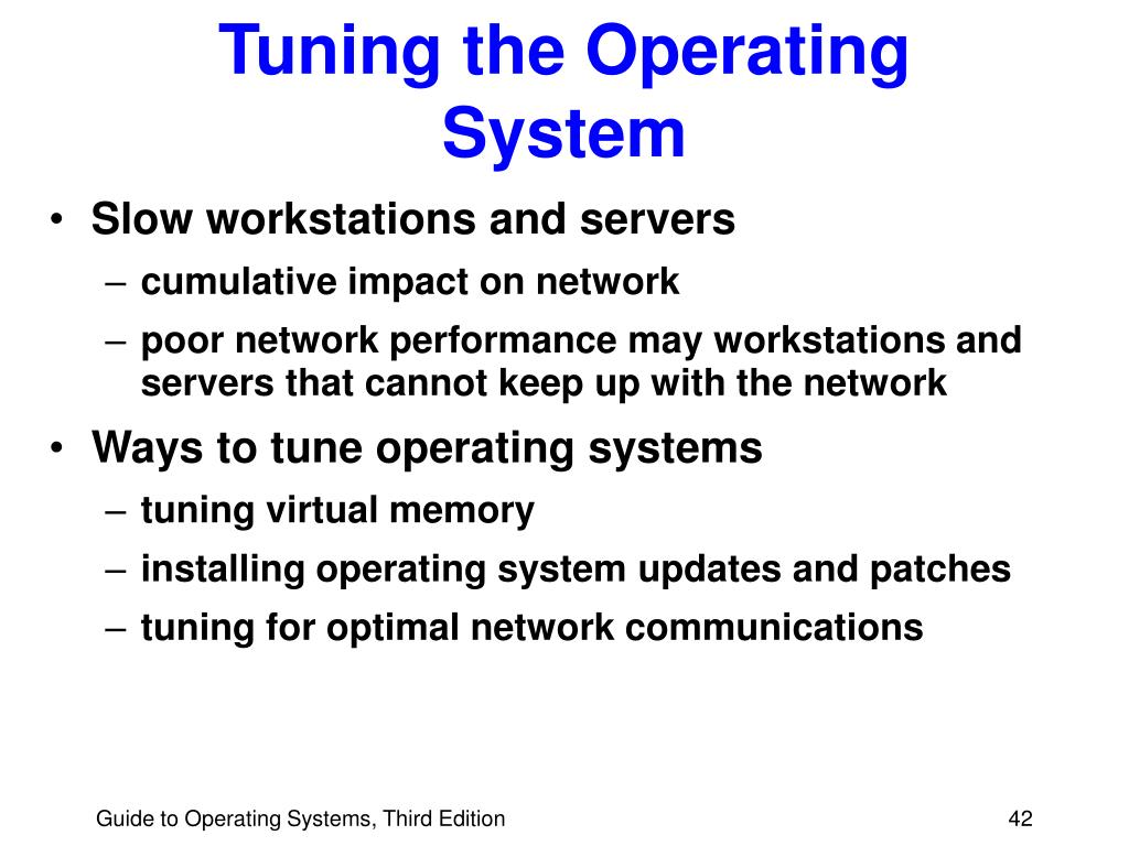 Tuning the Operating System
