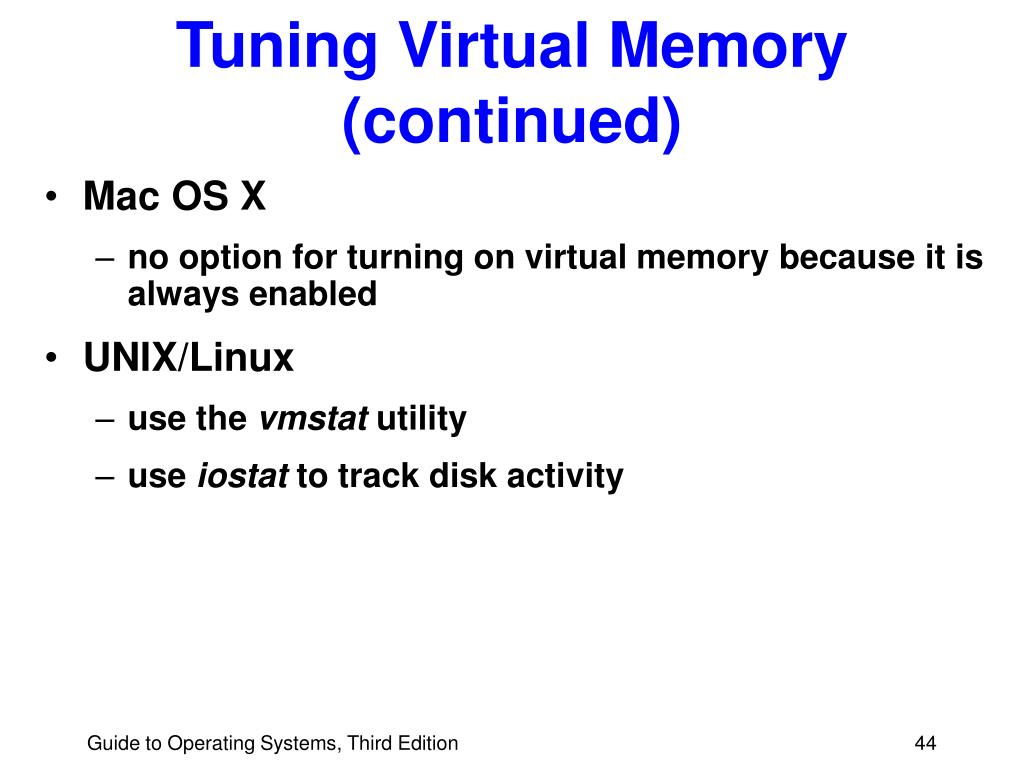 Tuning Virtual Memory (continued)