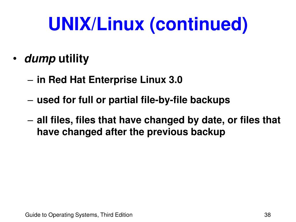 UNIX/Linux (continued)