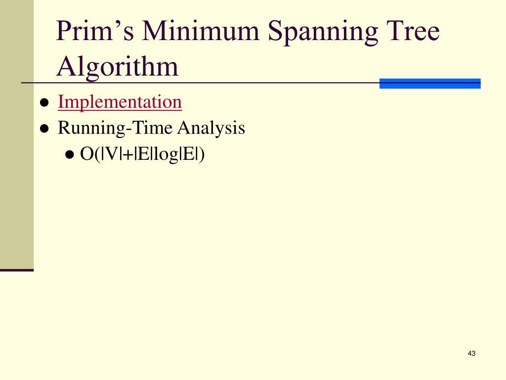 Prim's Minimum Spanning Tree Algorithm
