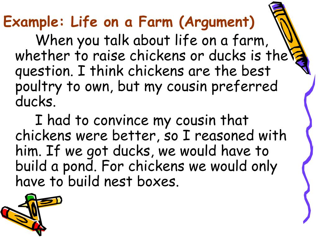 Example: Life on a Farm (Argument)