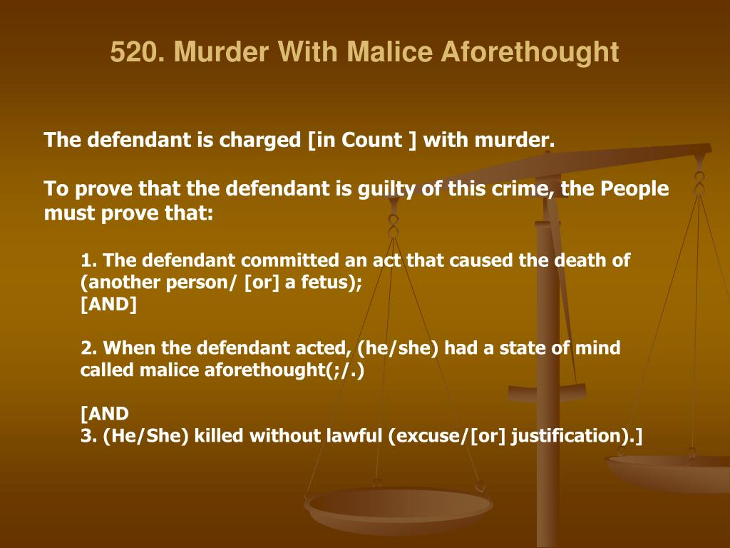 criminal law malice aforethought Malice aforethought was the premeditation or predetermination (with malice) that was required as an element of some crimes in some jurisdictions and a unique element for first-degree or aggravated murder in a few.