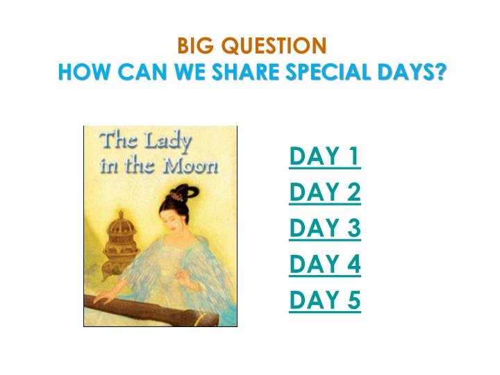 Big question how can we share special days
