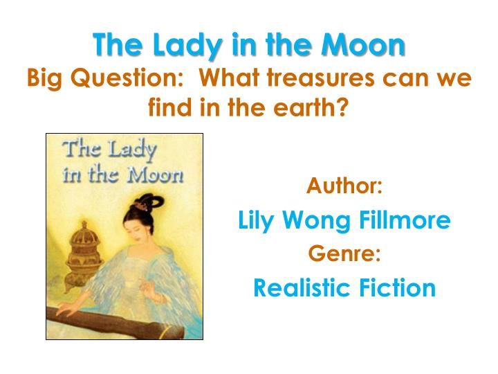 The lady in the moon big question what treasures can we find in the earth