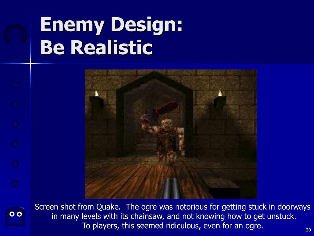 Enemy Design: