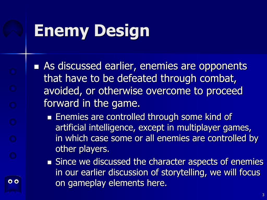 Enemy Design