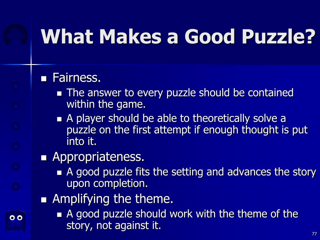 What Makes a Good Puzzle?