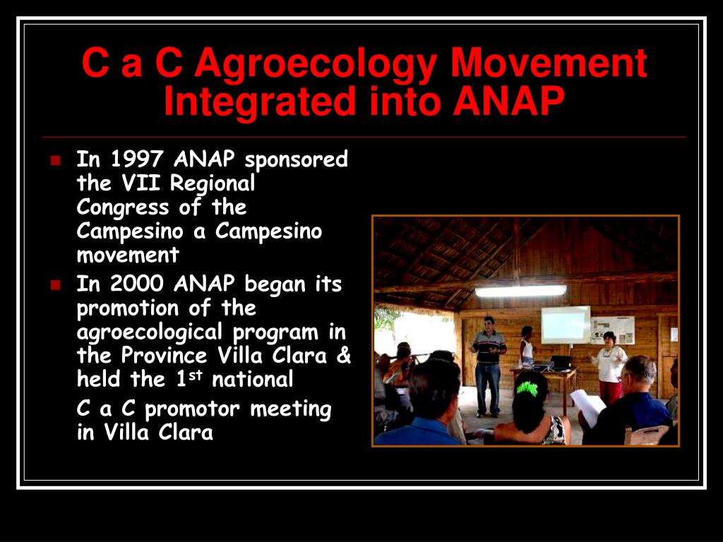 C a C Agroecology Movement Integrated into ANAP