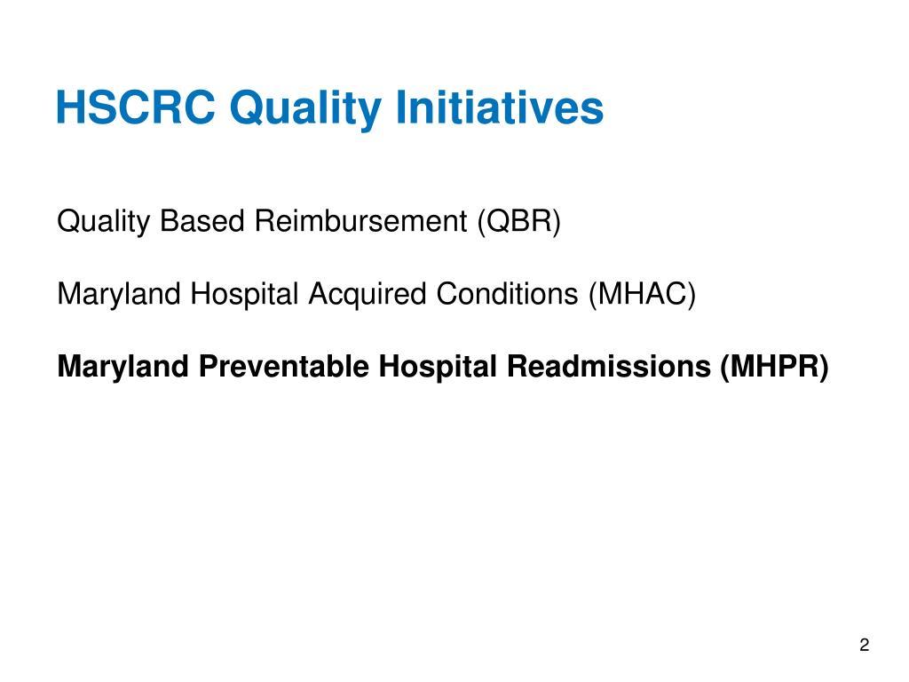 HSCRC Quality Initiatives