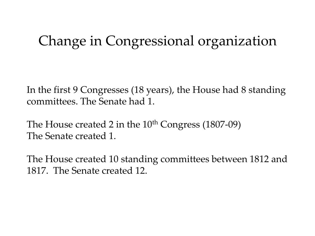 Change in Congressional organization