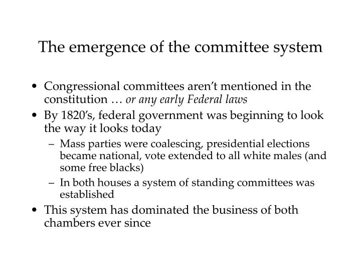 The emergence of the committee system