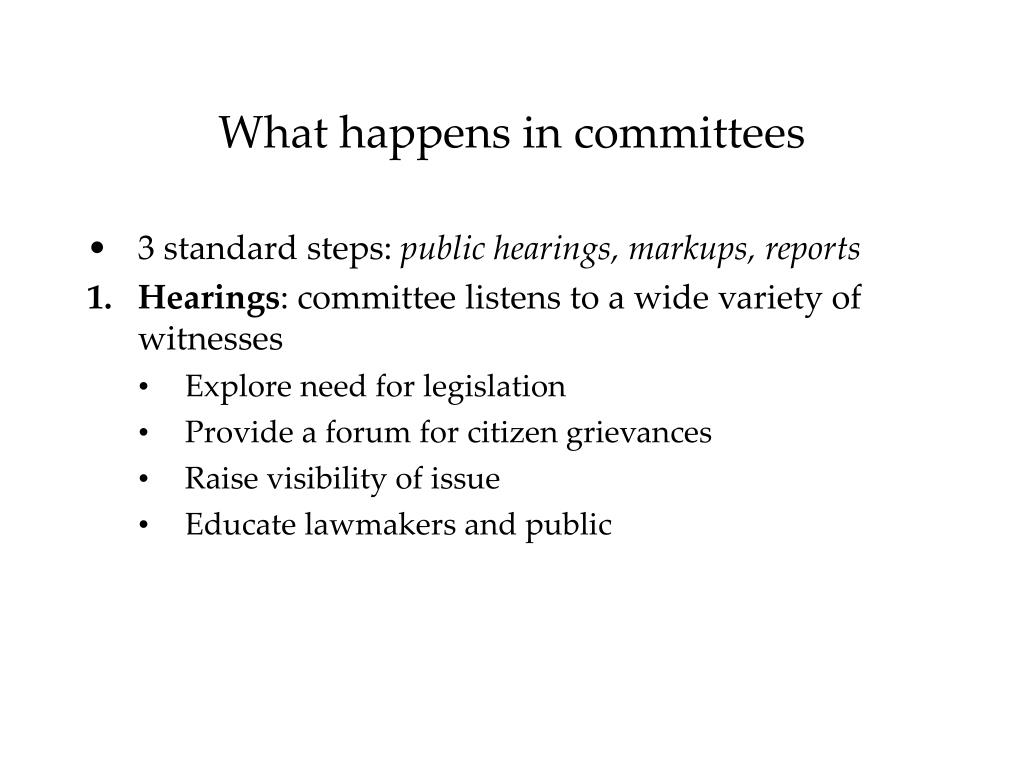 What happens in committees