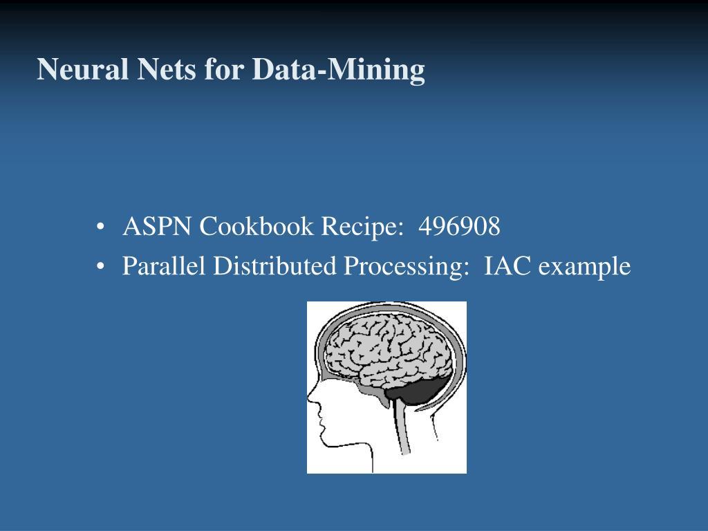 Neural Nets for Data-Mining