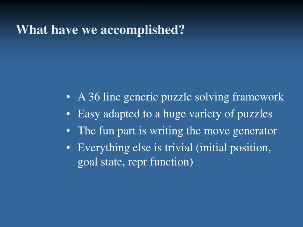 What have we accomplished?