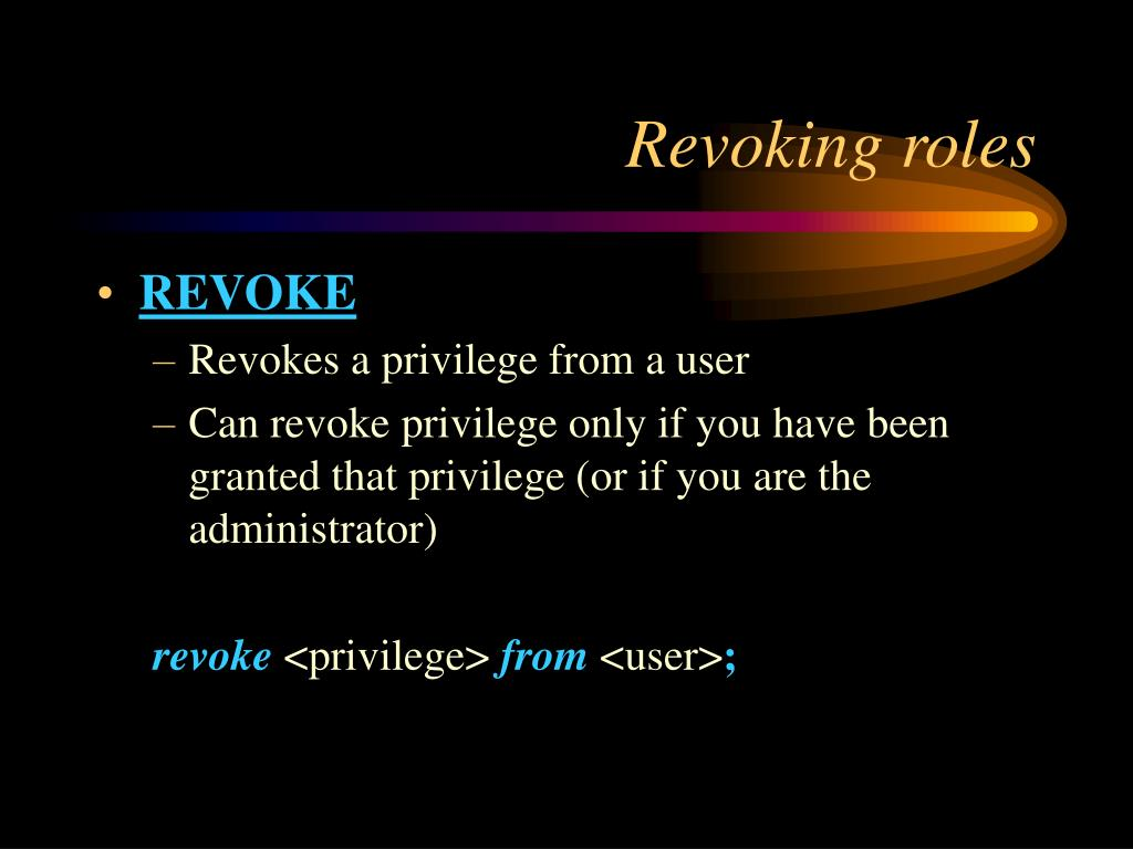 Revoking roles