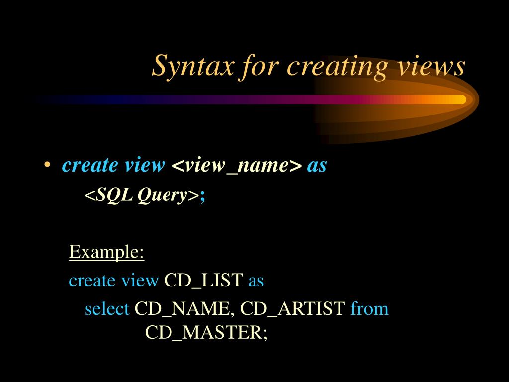 Syntax for creating views