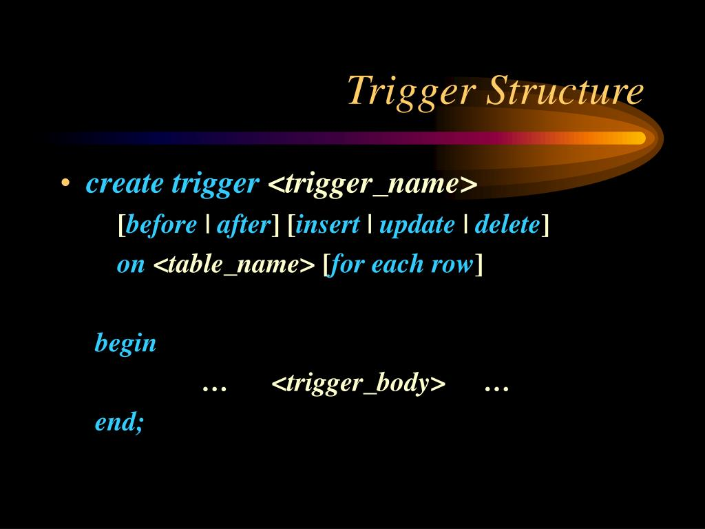 Trigger Structure