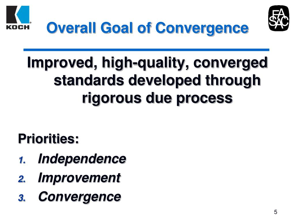 Overall Goal of Convergence