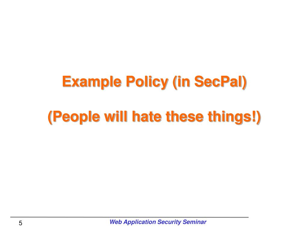 Example Policy (in SecPal)