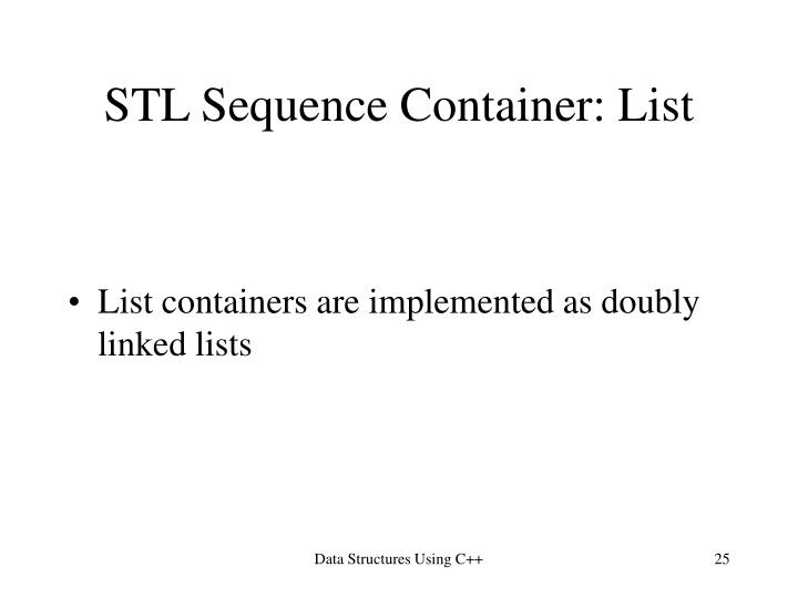 STL Sequence Container: List