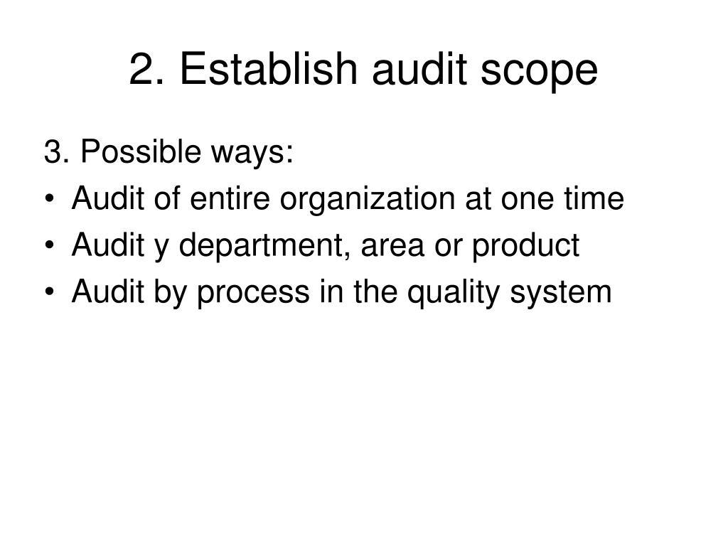2. Establish audit scope