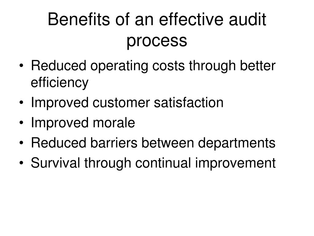Benefits of an effective audit process
