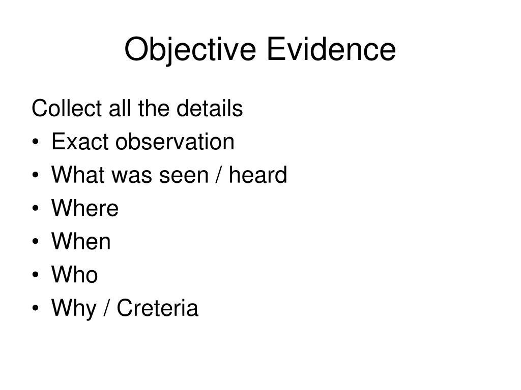 Objective Evidence